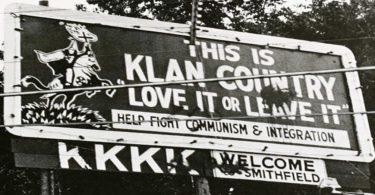"""""""Love it or Leave it"""" KKK Billboard"""